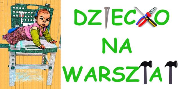 Dziecko_na_warsztata_-_logo_bez_blogow
